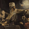 Belshazzar S Feast  by Rembrandt