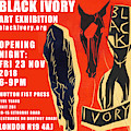 Black Ivory Exhibition Poster 1 by Artist Dot