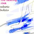 Bolano Skating Rink  Poster by Paul Sutcliffe