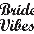 Bride,wedding Party Gift, Bride Shirt,bride Vibes,bride Gift,gift For Bride, by David Millenheft