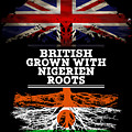 British Grown With Nigerien Roots by Jose O
