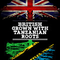 British Grown With Tanzanian Roots by Jose O