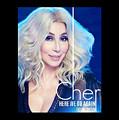 Cher Here We Go Again 2019 by Ajad Setiawan