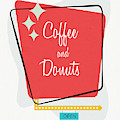 Coffee And Donuts- Art By Linda Woods by Linda Woods