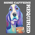 Coffee Hound Knows That Some Caffeine Is Required by Jody Wright