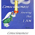 Consciousness - Art With A Message Poster by Pat Heydlauff