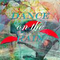 Dance On The Rain Watercolor Painting by Debra and Dave Vanderlaan