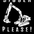 Digger Please Pun Backhoe Bulldozer Earth Movers White by Henry B
