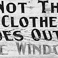Do Not Throw Old Clothes Or Shoes Out The Window by Wendy Fielding