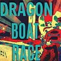 Dragon Boat Race by Karen Francis