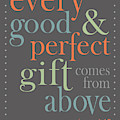 Every Good And Perfect Gift by Debbie Karnes