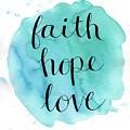Faith, Hope, Love by Elizabeth Vaughn