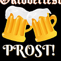 Funny Beer Oktoberfest Tee Shirt Prost Cheers by Jose O