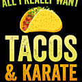 Funny Karate Design All I Want Taco Karate Light by J P