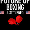 Future Of Boxing Just Turned 8 by Jose O