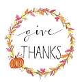 Give Thanks by Elizabeth Vaughn