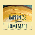 Happiness Is Homemade #2 by Maria Langgle