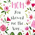 Happy Mothers Day by Elizabeth Robinette Tyndall