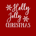 Holly Jolly Christmas by Print My Mind