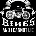 i like loud bikes and i cannot lie Biker Bike Gift by TeeQueen2603