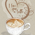 I Love You A Latte - Kindness by Jordan Blackstone