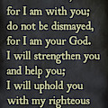 Isaiah 41 10  - Inspirational Quotes Wall Art Collection by Mark Lawrence