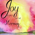 Joy Comes In The Morning by Elizabeth Vaughn