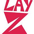 Lay Z by Kaylin Watchorn