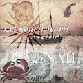 Let Your Dreams Set Sail Vintage Art by Debra and Dave Vanderlaan