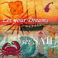 Let Your Dreams Set Sail Watercolor Painting by Debra and Dave Vanderlaan