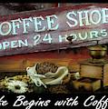 Life Begins With Coffee Inspirational Art by Debra and Dave Vanderlaan