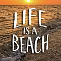 Life Is A Beach Sunset Bowman Beach Sanibel Island Florida  by Edward Fielding