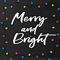 Merry And Bright 2- Art By Linda Woods by Linda Woods