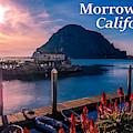 Morrow Bay California by G Matthew Laughton