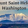 Mount Saint Helens Washington by G Matthew Laughton
