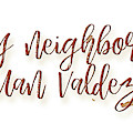 My Neighbor Is Juan Valdez by Paulette B Wright