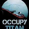 Occupy Titan by Filip Hellman
