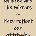 Our Children Are Like Mirrors by Movie Poster Prints