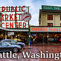 Pikes Place Public Market Center Seattle Washington by G Matthew Laughton