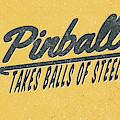 Pinball Takes Balls Of Steel by Edward Fielding