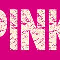 Pink by David Millenheft