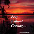 Pray Without Ceasing by Angelcia Wright