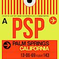 Psp Palm Springs Luggage Tag I by Naxart Studio
