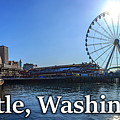 Seattle Washington Waterfront  by G Matthew Laughton