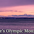 Seattle's Olympic Mountains by G Matthew Laughton