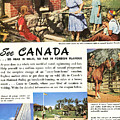 See Canada, So Near In Miles, So Far In Foreign Flavour 1949 Ad By Canadian Government Travel Bureau by Zal Latzkovich
