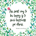 Seek Happiness For Others - Kindness by Jordan Blackstone