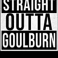 Straight Outta Goulburn by Jose O