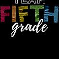 Team Fifth Grade Light 5th Cute Gift Appreciation by J P