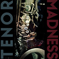 Tenor Madness by Tim Nyberg